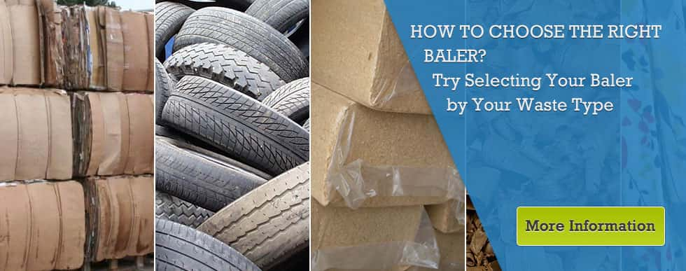 How to choose the right baler? - Try selecting your baler by your waste type