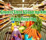 Grocery Store and Supermarket Waste Recycling
