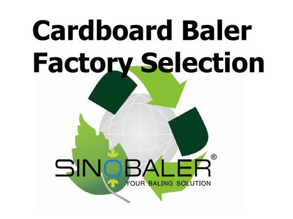 Cardboard Baler Factory Selection