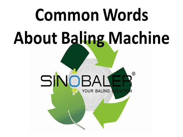 Baler Related Common Terms