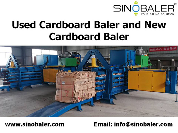 Used Cardboard Baler and New Cardboard Baler