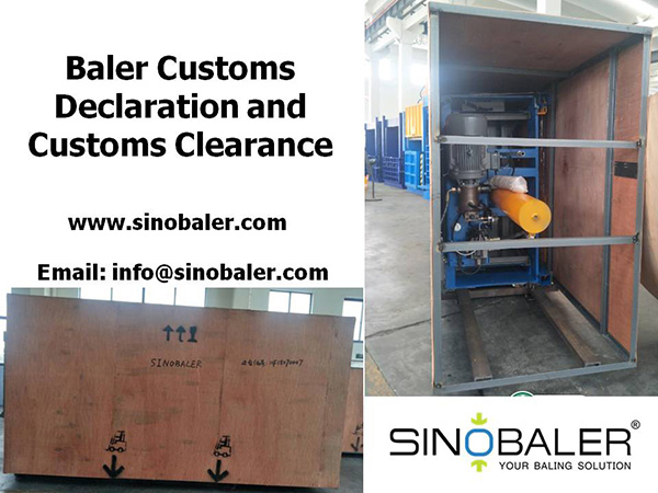 Baler Customs Declaration and Baler Customs Clearance