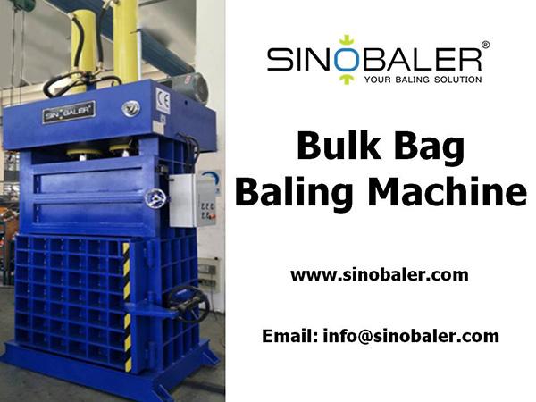 Bulk Bag Baling Machine